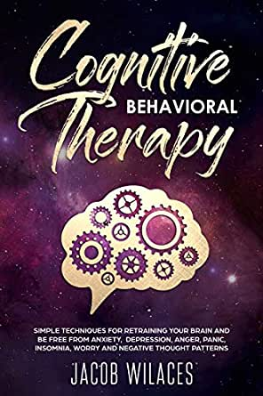 cognitive behavioral therapy techniques for retraining your brain review
