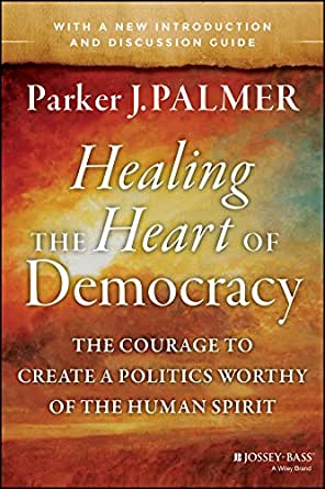 healing the heart of democracy review