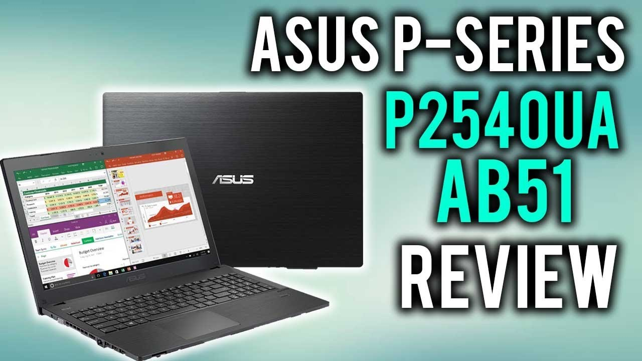 asus p series p2540ua ab51 review