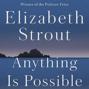 elizabeth strout anything is possible review
