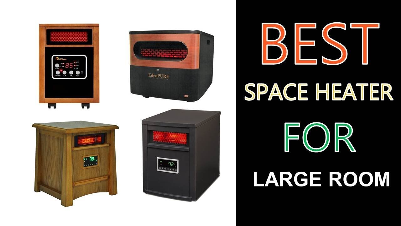 best large room heater reviews