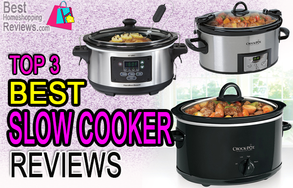 best slow cooker reviews 2016