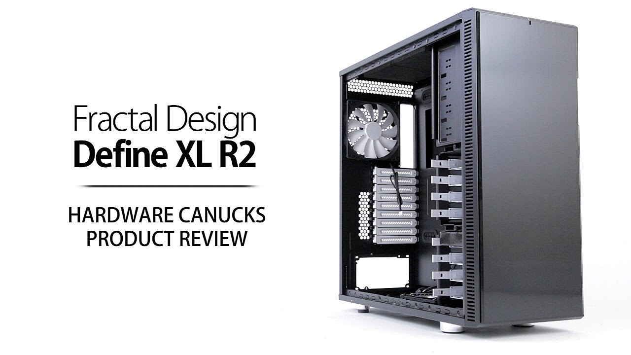 fractal design xl r2 review